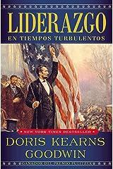 Liderazgo: En tiempos turbulentos (Spanish Edition) Kindle Edition