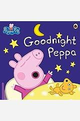 Peppa Pig: Goodnight Peppa Kindle Edition