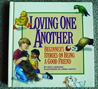 Loving One Another: Beginner's Stories on Being a Good Friend