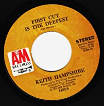"First Cut Is The Deepest/You Can`t Hear The Song I Sing (7""/45 rpm)"