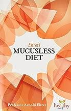 Ehret's Mucusless Diet (Live Healthy Now)