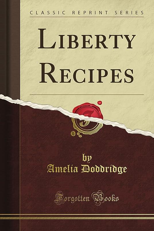 くつろぎ見分ける些細Liberty Recipes (Classic Reprint)