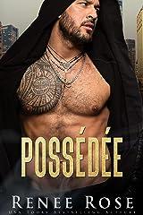 Possédée (La Bratva de Chicago t. 4) Format Kindle