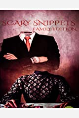 Scary Snippets: Family Edition Kindle Edition