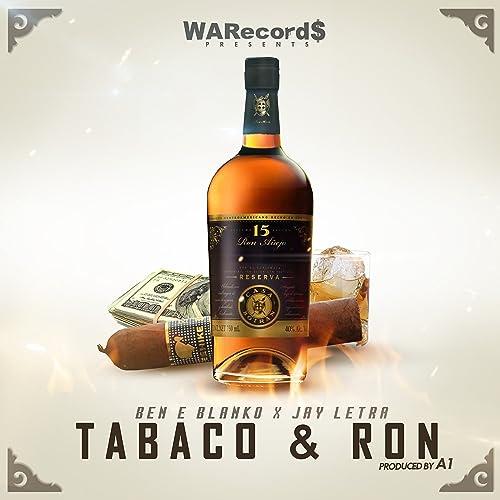 Tabaco y Ron de Ben E Blanko & Jay Letra en Amazon Music ...