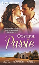 Oosterse passie (3-in-1) (Topcollectie Book 71)
