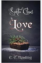 Santa Claus in Love (Santa ... 1) Kindle Ausgabe