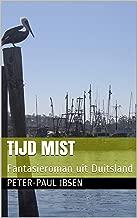 Tijd Mist: Fantasieroman uit Duitsland
