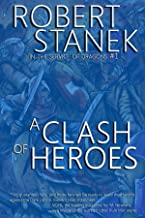 A Clash of Heroes (In the Service of Dragons Book 1, 10th Anniversary Edition) (Keeper Martin's Tales 5)