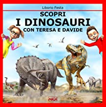scopri i dinosauri: con Teresa e Davide (Italian Edition)