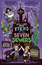 Fiend of the Seven Sewers (Volume 4)