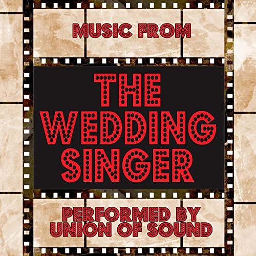 Music From The Wedding Singer by Union Of Sound on Amazon Music