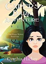 Caper's Dark Adventure: A clean cozy mystery (A Tiny House Mystery Book 4)