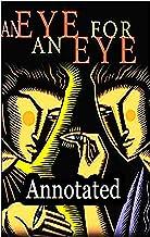 An Eye for an Eye  Annotated