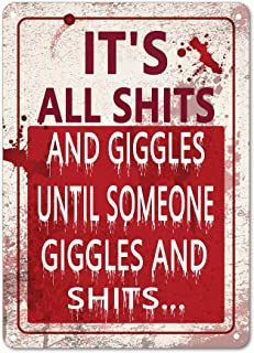 SKYC It's All Shits and Giggles Until Someone Giggles and Shits Funny Metal Tin Sign Vintage Bath Bathroom Laundry Room Decor Wall Signs 8X12Inch