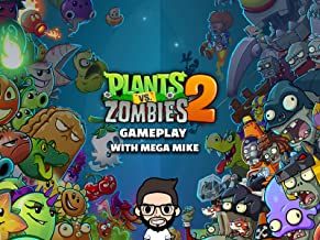 Clip: Plants Vs Zombies 2 Gameplay With Mega Mike