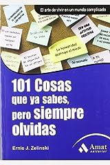 101 COSAS QUE YA SABES, PERO SIEMPRE OLVIDAS. (Spanish Edition): 4 Paperback
