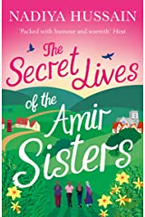 The Secret Lives of the Amir Sisters: the debut heart warming women's fiction novel from the much-loved winner of Great British Bake Off, the first book in the Amir Sisters series Kindle Edition