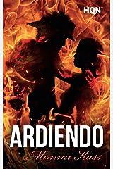 Ardiendo (HQÑ) (Spanish Edition) Kindle Edition
