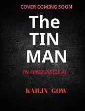 The Tin Man (Inner Circle #1) : Enemies to Lovers Dark Romance Thriller