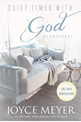 Quiet Times with God Devotional: 365 Daily Inspirations Kindle Edition