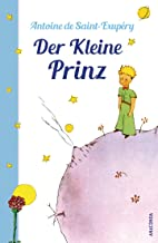 Der Kleine Prinz (Mit den farbigen Zeichnungen des Verfassers) (German Edition)