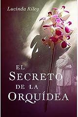 El secreto de la orquídea Versión Kindle