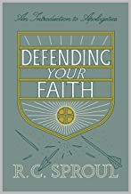 Defending Your Faith (Redesign): An Introduction to Apologetics