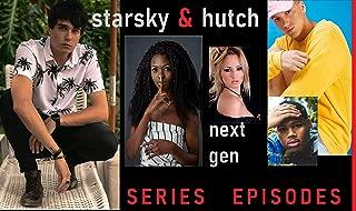 Starsky & Hutch Next Gen: Episodes 1-8