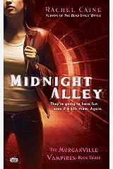 Midnight Alley (Morganville Vampires, Book 3): The Morganville Vampires, Book III Kindle Edition