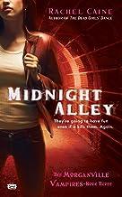 Midnight Alley (Morganville Vampires, Book 3): The Morganville Vampires, Book III