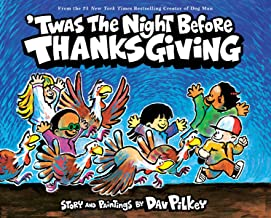 `Twas the Night Before Thanksgiving