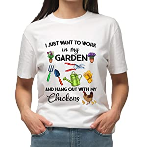 I Just Want to Work in My Garden and Hang Out with My Chickens T-shirt/Long Sleeve Shirt/Sweatshirt/Hoodie for Farmer Life, Garden Lover