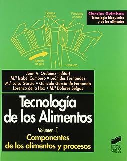Componentes de los alimentos y procesos: 2 (Ciencias químic
