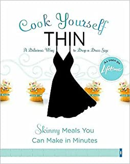 Cook Yourself Thin: Skinny Meals You Can Make in Minutes (Voice)