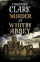 Murder at Whitby Abbey (An Abbess of Meaux Mystery Book 10)