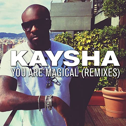YOU MAGICAL ARE KAYSHA TÉLÉCHARGER