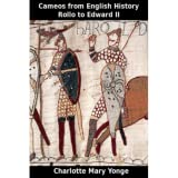 Cameos from English History – Rollo to Edward II