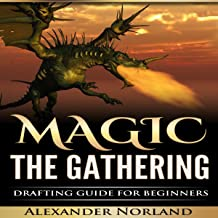 Magic the Gathering: Drafting Guide for Beginners