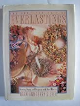 The Complete Guide to Everlastings