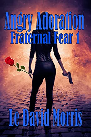 Angry Adoration: Fraternal Fear 1 (English Edition)
