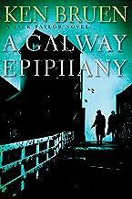 A Galway Epiphany: A Jack Taylor Novel (Jack Taylor Novels)