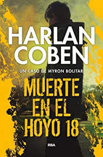 Muerte en el hoyo 18 (Myron Bolitar nº 4) (Spanish Edition)