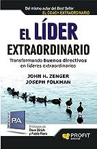 EL LÍDER EXTRAORDINARIO: Transformando buenos directivos en líderes extraordinarios (Bresca Profit) (Spanish Edition)