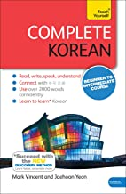 Complete Korean Beginner to Intermediate Course: (Book and audio support): Learn to Read, Write, Speak and Understand a Ne...