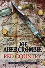 Red Country: A First Law Novel (Set in the World of The First Law Book 3)
