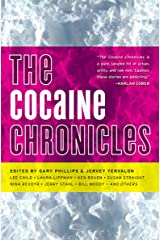 The Cocaine Chronicles (Akashic Drug Chronicles Book 1) Kindle Edition