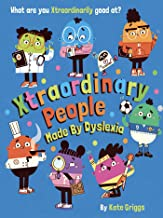 Xtraordinary People: Made By Dyslexia