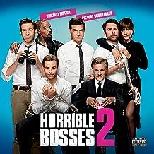 Horrible Bosses 2 (Original Motion Picture Soundtrack) [Explicit]