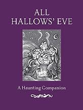 All Hallows' Eve: A Haunting Companion